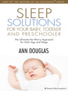 Sleep Solutions for your Baby, Toddler and Preschooler (eBook): The Ultimate No-Worry Approach for Each Age and Stage
