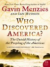 Who Discovered America? (eBook): The Untold History of the Peopling of the Americas