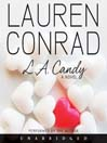 L. A. Candy (MP3): L. A. Candy Series, Book 1