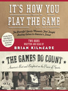 It's How You Play the Game and The Games Do Count (MP3): The Powerful Sports Moments That Taught Lasting Values to America's Finest and America's Best and Brightest On the Power of Sports