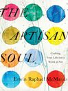 The Artisan Soul (eBook): Crafting Your Life into a Work of Art