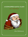 A Kidnapped Santa Claus (eBook)