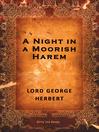 A Night in a Moorish Harem (eBook)