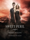 Sweet Peril (MP3): Sweet Trilogy, Book 2