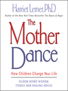 The Mother Dance (MP3): How Children Change Your Life