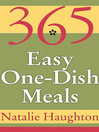 365 Easy One-Dish Meals