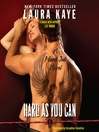 Hard As You Can (MP3): A Hard Ink Novel