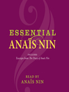 Essential Anaïs Nin (MP3): Excerpts from The Diary of Anaïs Nin