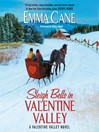 Sleigh Bells in Valentine Valley (MP3): Valentine Valley Series, Book 5