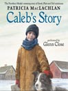 Caleb's Story (MP3): Sarah, Plain and Tall Saga, Book 3
