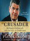 The Crusader (MP3): Ronald Reagan and the Fall of Communism