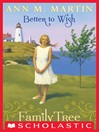Better to Wish (eBook): Family Tree Series, Book 1