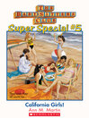 California Girls (eBook): Baby-Sitters Club Super Special Series, Book 5