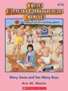 Mary Anne and Too Many Boys (eBook): Baby-Sitters Club Series, Book 34