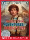 The Mostly True Adventures of Homer P. Figg (eBook)