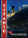 Titanic (eBook): Voices from the Disaster