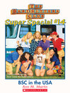 Baby-Sitters Club in the U.S.A. (eBook): Baby-Sitters Club Super Special Series, Book 14