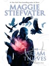 The Dream Thieves (eBook): Raven Cycle Series, Book 2