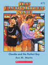 Claudia and the Perfect Boy (eBook): Baby-Sitters Club Series, Book 71