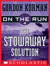 The Stowaway Solution (eBook): On the Run Series, Book 4