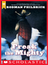 Freak the Mighty (eBook): Max the Mighty Series, Book 1