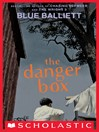 The Danger Box (eBook): Chasing Vermeer Series, Book 4