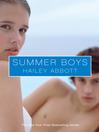 Summer Boys (eBook): Summer Boys Series, Book 1
