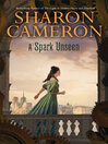 A Spark Unseen (eBook): Dark Unwinding Series, Book 2