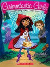 Red Riding Hood Gets Lost (eBook): Grimmtastic Girls Series, Book 2