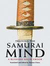 Training the Samurai Mind (eBook): A Bushido Sourcebook