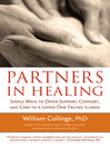 Partners in Healing (eBook): Simple Ways to Offer Support, Comfort, and Care to a Loved One Facing Illness