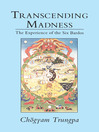 Transcending Madness (eBook): The Experience of the Six Bardos