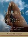 The Mirror of Yoga (eBook): Awakening the Intelligence of Body and Mind