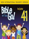 Bible on the Go, Volume 41 (MP3): The Last Supper; Judas Hands Jesus Over; Peter's Denial; Jesus and Pilate (John 13; Mark 14-15)