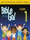 Bible on the Go, Volume 1 (MP3): Creation and the Fall (Genesis 1-4)