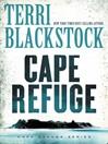 Cape Refuge (eBook): Cape Refuge Series, Book 1