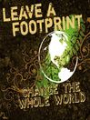 Leave a Footprint--Change the Whole World (MP3)