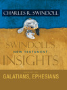 Insights on Galatians, Ephesians (eBook)