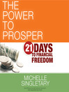 The Power to Prosper (MP3): 21 Days to Financial Freedom