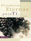Promesas eternas para ti (eBook): de la Nueva Versión Internacional