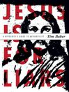 Jesus is for Liars (eBook): A Hypocrite's Guide to Authenticity