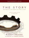 The Story Adult Curriculum Participant's Guide (eBook): Getting to the Heart of God's Story