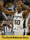 The Admiral (eBook): The David Robinson Story