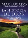 La Historia de Dios, tu historia (eBook): Encuentra tu lugar en la mesa