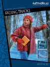 Fading Tracks (eBook): Faithgirlz!™: Boarding School Mystery Series, Book 1