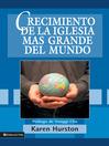 Crecimiento de la iglesia más grande del mundo (eBook)