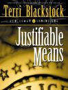 Justifiable Means (MP3): Sun Coast Chronicles, Book 2