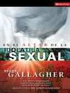 En el altar de la idolatría sexual (eBook)