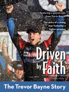 Driven by Faith (eBook): The Trevor Bayne Story