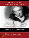 William Wilberforce (eBook): A Hero for Humanity
